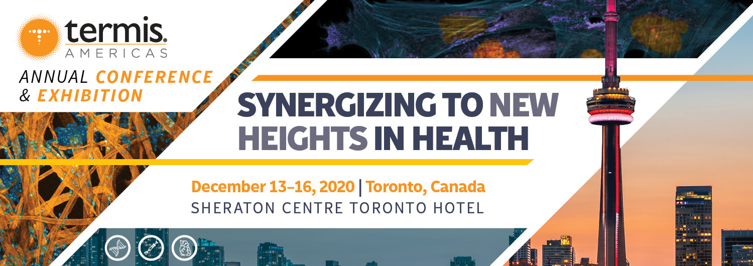 TERMIS - AM Chapter 2020 Conference - Toronto, Canada