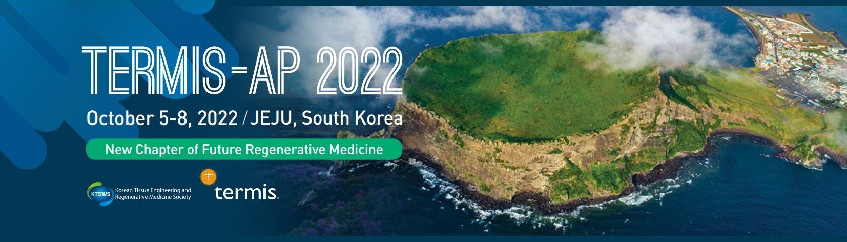 TERMIS - AP Chapter 2022 Conference - JEJU, South Korea